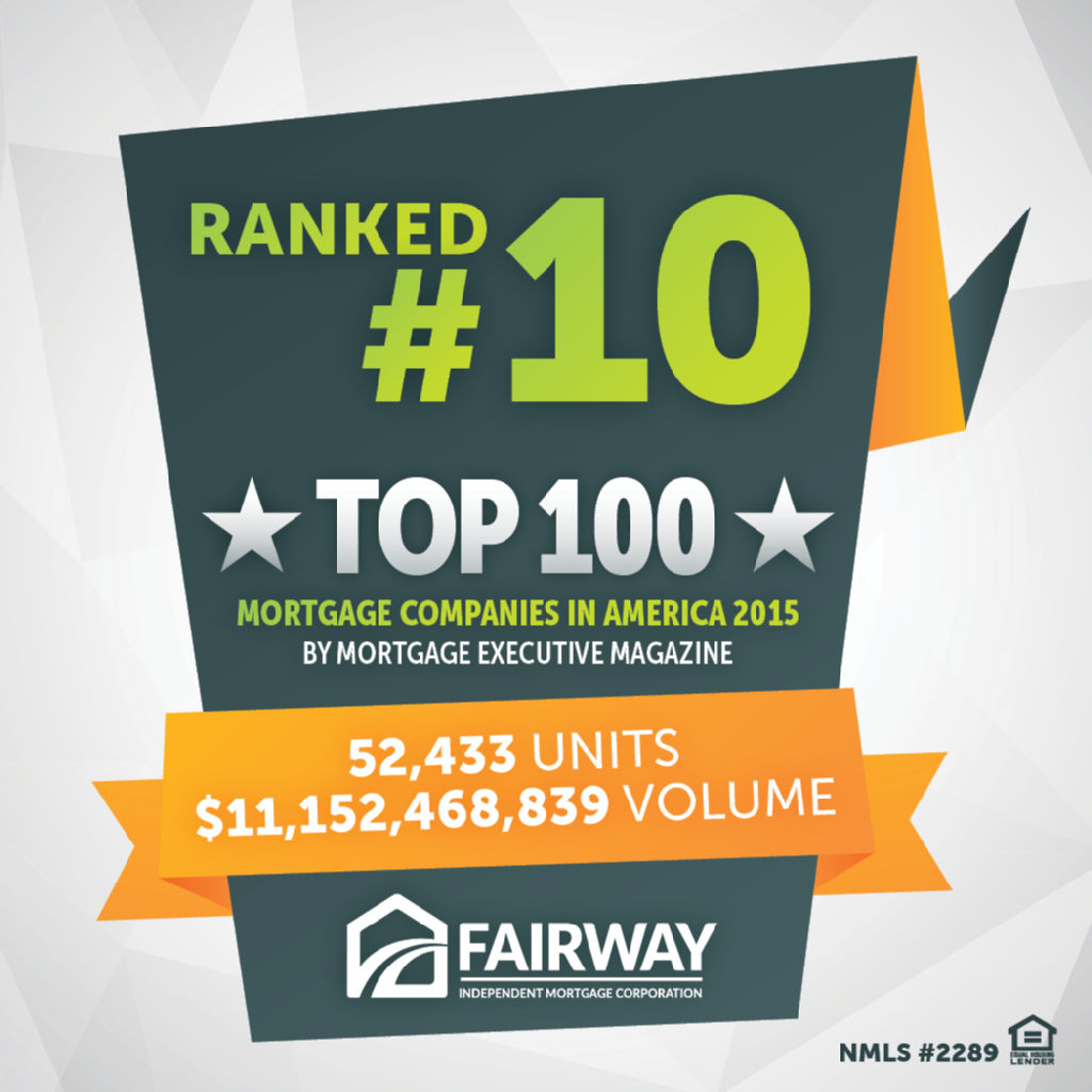 Ranked #10 out of top 100 Mortgage companies in America 2015 bold text over a dark green background